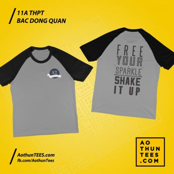 Áo thun lớp 11A – Free Your Sparkle – Shake It Up